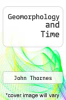 cover of Geomorphology and Time ( edition)
