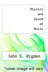 Physics and Sound of Music by John S. Rigden - ISBN 9780471024330
