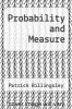 cover of Probability and Measure