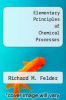 cover of Elementary Principles of Chemical Processes