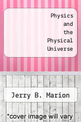 Cover of Physics and the Physical Universe 3 (ISBN 978-0471058151)