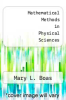 cover of Mathematical Methods in Physical Sciences
