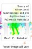 cover of Theory of Vibrational Spectroscopy and Its Applications to Polymeric Materials