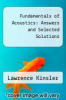 cover of Fundamentals of Acoustics: Answers and Selected Solutions (3rd edition)