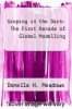 cover of Groping in the Dark: The First Decade of Global Modelling