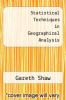cover of Statistical Techniques in Geographical Analysis