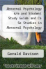 cover of Abnormal Psychology 6/e and Student Study Guide and Ca Se Studies in Abnormal Psychology 3/e Set (6th edition)