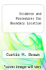 cover of Evidence and Procedures for Boundary Location