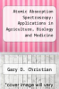 cover of Atomic Absorption Spectroscopy : Applications in Agriculture, Biology and Medicine