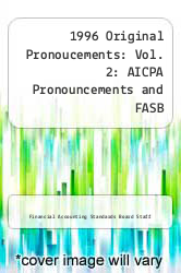 Cover of 1996 Original Pronoucements: Vol. 2: AICPA Pronouncements and FASB Interpretations, Concepts Statements, and Technical Bulletin EDITIONDESC (ISBN 978-0471160274)