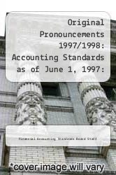 Cover of Original Pronouncements 1997/1998: Accounting Standards as of June 1, 1997: AICPA Prounouncements, FASB Interpretations, FASB Concepts Statements, FASB 1 (ISBN 978-0471195221)