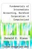 cover of Fundamentals of Intermediate Accounting, Rockford Corporation : A Computerized Accounting Practice Set