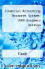 cover of Financial Accounting Research System: 1999 Academic Version