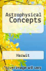 cover of Astrophysical Concepts ( edition)