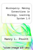 cover of Bioinquiry: Making Connections in Biology, Learning System 1.0