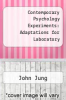 cover of Contemporary Psychology Experiments: Adaptations for Laboratory ( edition)