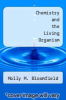 cover of Chemistry and the Living Organism (5th edition)