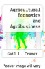 cover of Agricultural Economics and Agribusiness (5th edition)