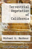 cover of Terrestrial Vegetation of California
