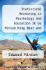 cover of Statistical Reasoning in Psychology and Education 3E by Minium King Bear and Mystat Educational Soft Ware to Accompany Wileys Statistics Texts Mac Set (3rd edition)