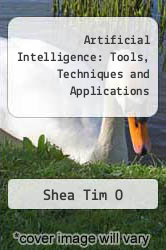 Cover of Artificial Intelligence: Tools, Techniques and Applications  (ISBN 978-0471603436)