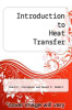 Introduction to Heat Transfer by Frank P. Incropera and David P. DeWitt - ISBN 9780471612476
