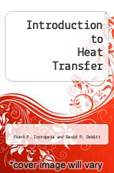 Cover of Introduction to Heat Transfer 2ND 90 (ISBN 978-0471612476)