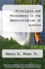cover of Principles and Procedures in the Administration of Justice