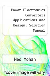 Power Electronics Converters Applications and Design: Solution