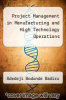 cover of Project Management in Manufacturing and High Technology Operations (1st edition)