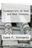 cover of Fundamentals of Heat and Mass Transfer