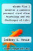 cover of eGrade Plus 1 semester e-commerce password stand alone Psychology and the Challenges of Life: Adjustment to the New Millennium (9th edition)