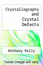 Cover of Crystallography and Crystal Defects 1 (ISBN 978-0471720430)