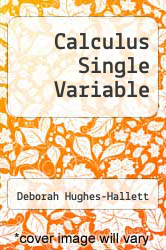 Cover of Calculus Single Variable 4 (ISBN 978-0471728689)