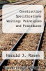 cover of Construction Specifications Writing: Principles and Procedures