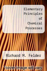 Cover of Elementary Principles of Chemical Processes EDITIONDESC (ISBN 978-0471743309)