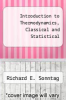 cover of Introduction to Thermodynamics, Classical and Statistical