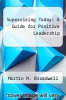 cover of Supervising Today: A Guide for Positive Leadership (2nd edition)