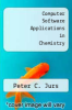 cover of Computer Software Applications in Chemistry (1st edition)
