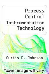 Cover of Process Control Instrumentation Technology 3 (ISBN 978-0471853404)