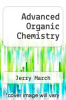 cover of Advanced Organic Chemistry (3rd edition)