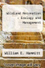 cover of Wildland Recreation : Ecology and Management