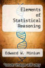 cover of Elements of Statistical Reasoning