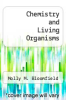 cover of Chemistry and Living Organisms (3rd edition)