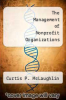 cover of The Management of Nonprofit Organizations