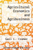 cover of Agricultural Economics and Agribusiness (3rd edition)