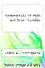 cover of Fundamentals of Heat and Mass Transfer (2nd edition)