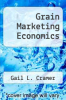 cover of Grain Marketing Economics
