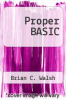 cover of Proper BASIC