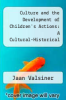 cover of Culture and the Development of Children`s Actions: A Cultural-Historical Theory of Developmental Psychology